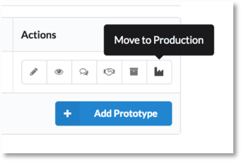 Prototype to Production action button